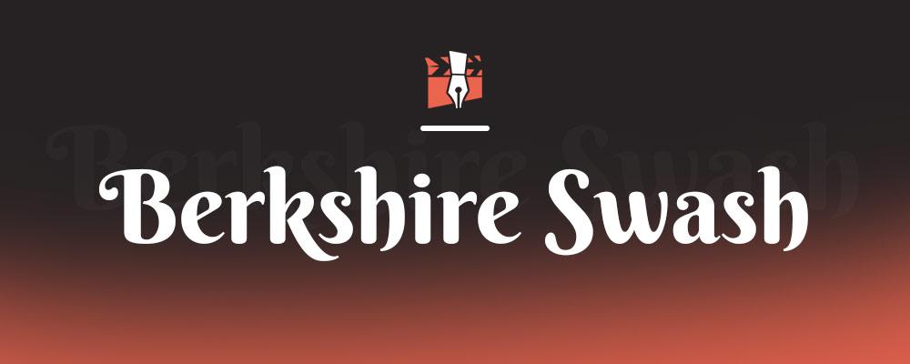 Berkshire Swash Yazı Fontu