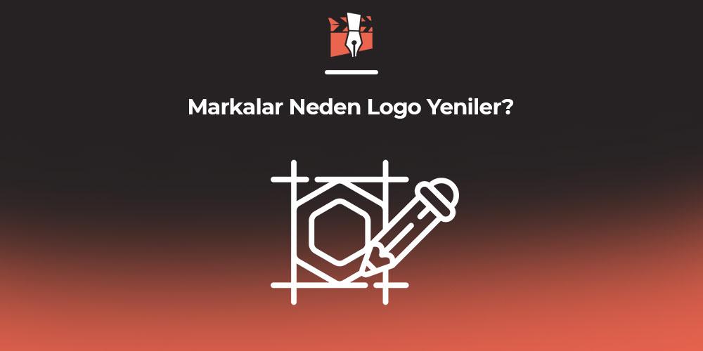Markalar Neden Logo Yeniler